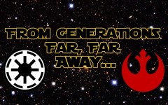From generations far, far away...