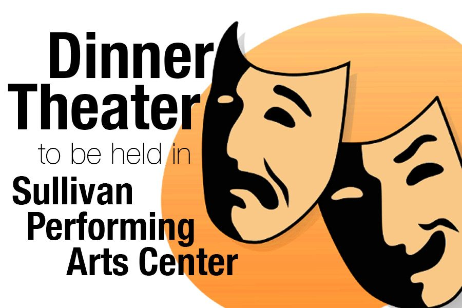 Dinner Theater to be held in PAC