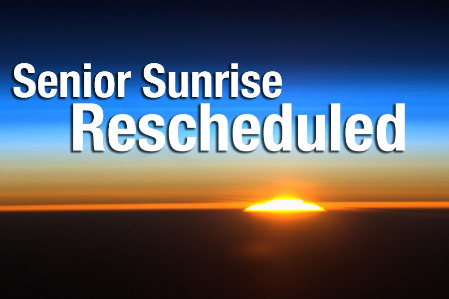 Senior Sunrise Rescheduled