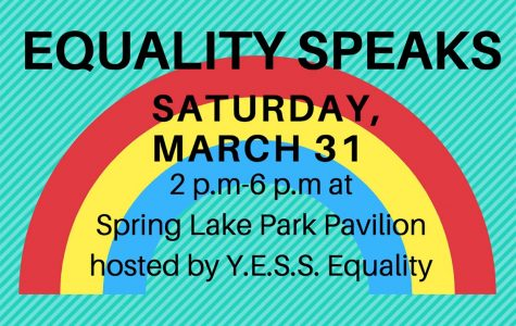 There will be a YESS Equality event held on Saturday at Spring Lake Park. Everyone is welcome to come out and enjoy student art and poetry.