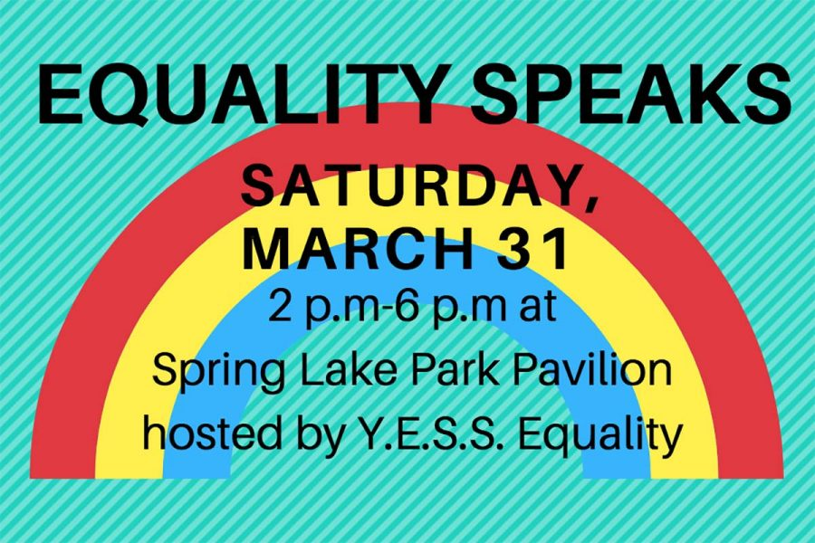There+will+be+a+YESS+Equality+event+held+on+Saturday+at+Spring+Lake+Park.+Everyone+is+welcome+to+come+out+and+enjoy+student+art+and+poetry.