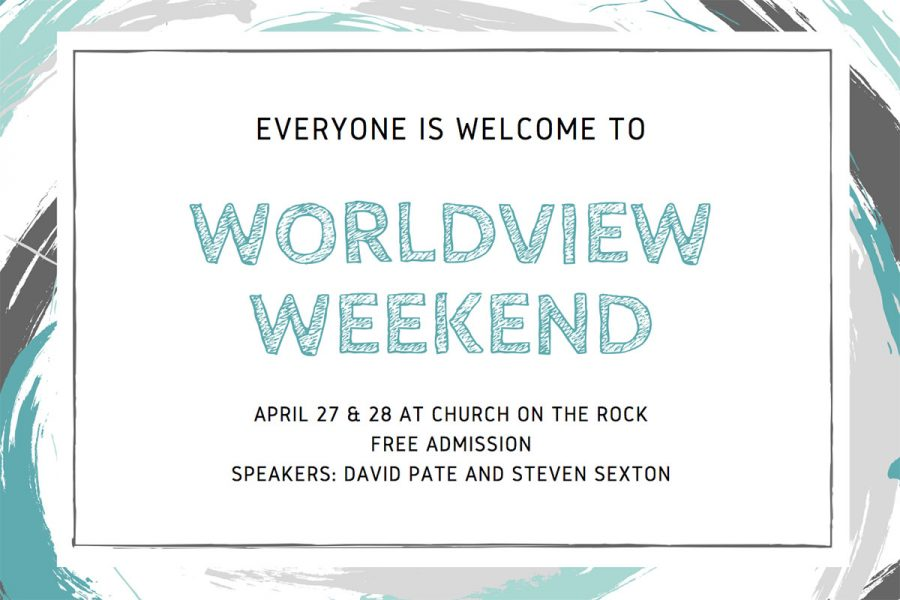 Worldview+Weekend+is+a+Christian+conference+held+at+Church+on+the+Rock%2C+and+is+geared+toward+helping+believers+become+more+mature+in+their+faith.+Admission+is+free%2C+and+doors+open+on+April+27+at+7+p.m.+Photo+from+Churchontherock.org+Graphic+by+Langley+Leverett