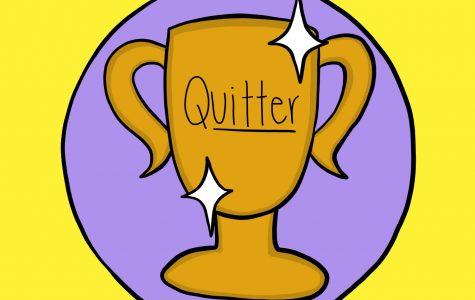 Quitters can win too