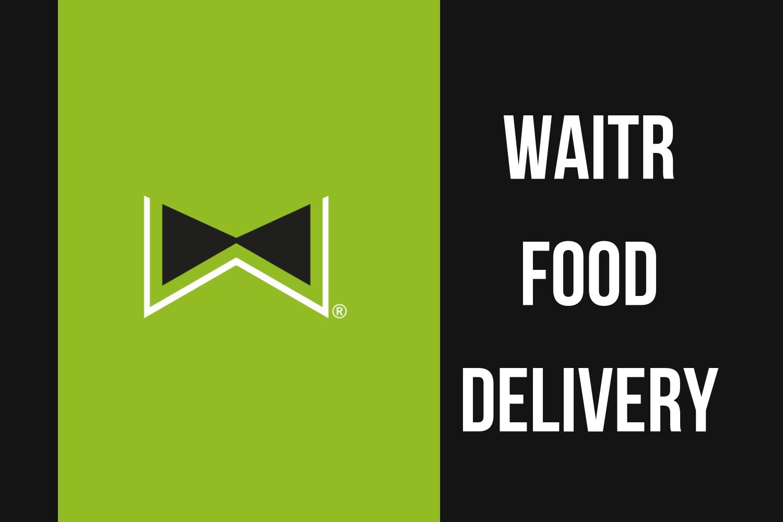 photo courtesy of Waitr app