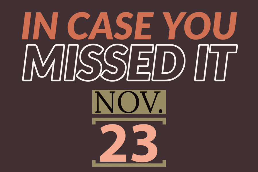 In+case+you+missed+it%2C+Nov.+23%2C+2019