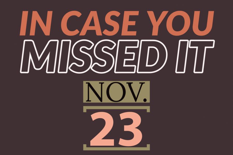 In case you missed it, Nov. 23, 2019