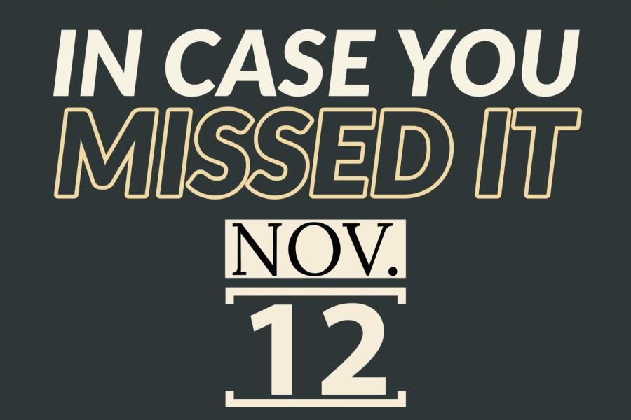In case you missed it, Nov. 12, 2019