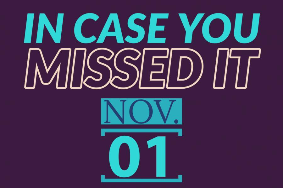 In+case+you+missed+it+Nov.+1%2C+2019