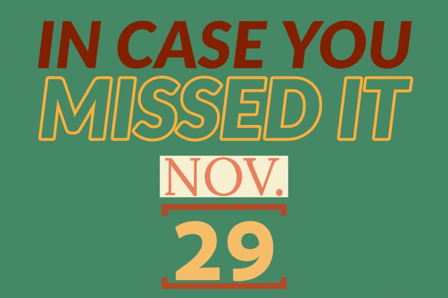 In+case+you+missed+it%2C+Nov.+29%2C+2019