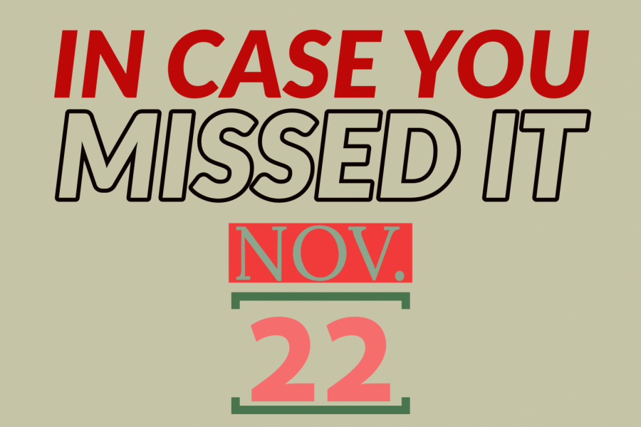 In+case+you+missed+it%2C+Nov.+22%2C+2019