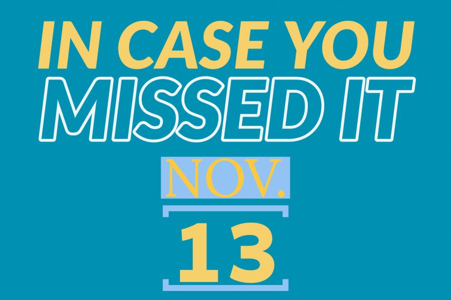In+case+you+missed+it%2C+Nov.+13%2C+2019