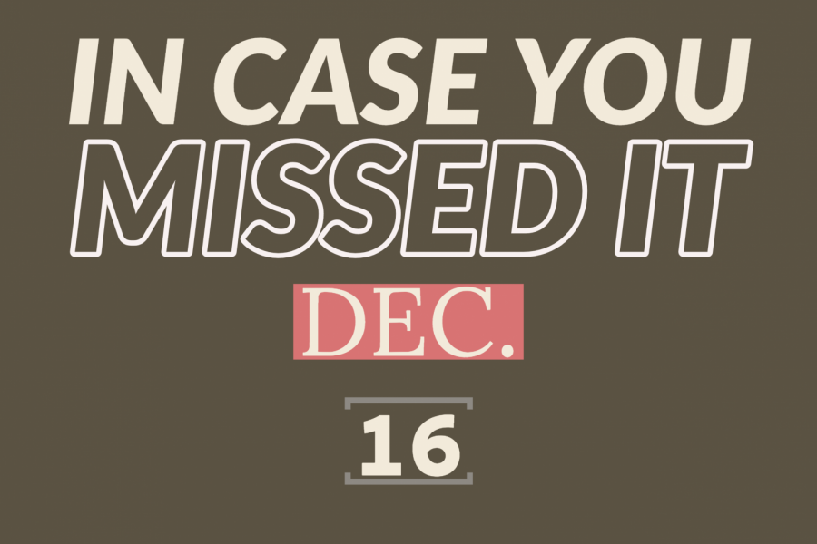 In+case+you+missed+it%2C+Dec.+16%2C+2019
