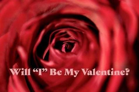 "Will ""I"" be my Valentine?"